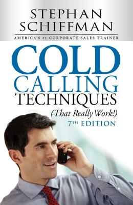Cold Calling Techniques (That Really Work!) Cover Image