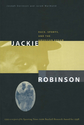 Jackie Robinson: Race, Sports and the American Dream Cover Image