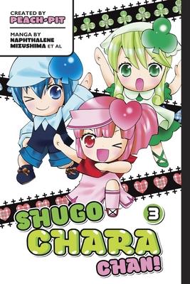 Shugo Chara Chan 3 (Shambhala Classics #3) Cover Image