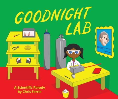 Goodnight Lab: A Scientific Parody Cover Image