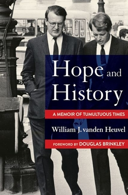 Hope and History: A Memoir of Tumultuous Times Cover Image