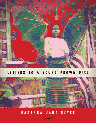 Letters to a Young Brown Girl (American Poets Continuum #182) cover