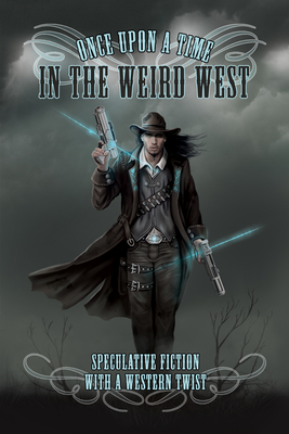 Once Upon a Time in the Weird West cover