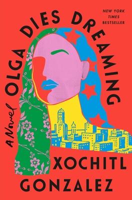 Olga Dies Dreaming: A Novel Cover Image