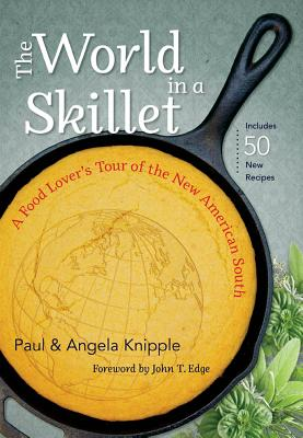 The World in a Skillet: A Food Lover's Tour of the New American South Cover Image