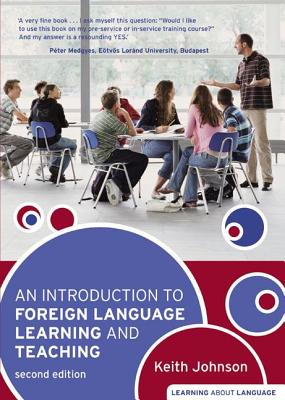 Cover for An Introduction to Foreign Language Learning and Teaching. Keith Johnson