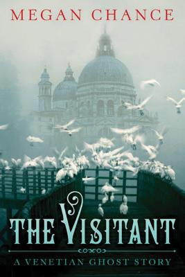 The Visitant: A Venetian Ghost Story Cover Image