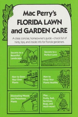 Mac Perry's Florida Lawn and Garden Care, Fifth Edition Cover Image