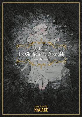 The Girl From the Other Side: Siúil, a Rún Vol. 9 Cover Image