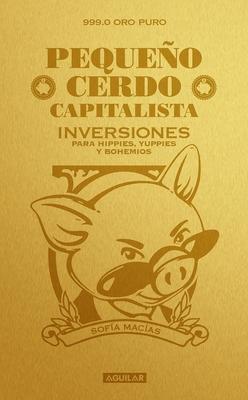 Pequeño cerdo capitalista. Inversiones / How to Make Your Piggy Bank Work for You Cover Image