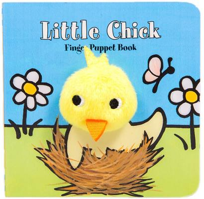 Little Chick: Finger Puppet Book: (Puppet Book for Baby, Little Easter Board Book) Cover Image