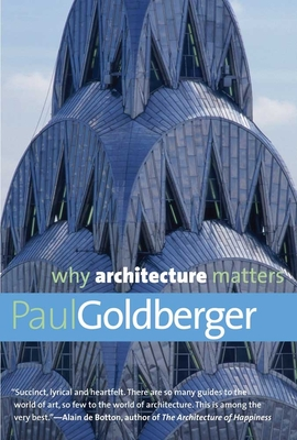 Why Architecture Matters (Why X Matters Series) Cover Image