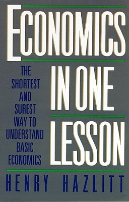 Economics in One Lesson Lib/E: The Shortest and Surest Way to Understand Basic Economics Cover Image