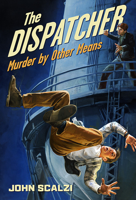 The Dispatcher: Murder by Other Means Cover Image