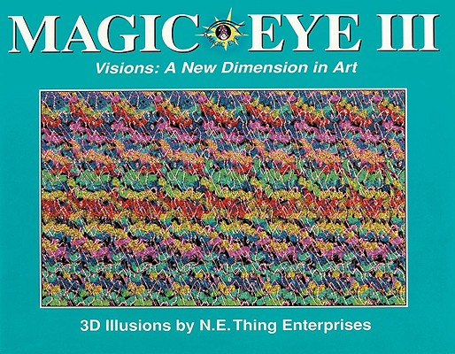 Magic Eye III: A New Dimension in Art Cover Image