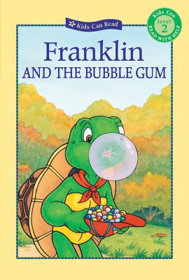 Franklin and the Bubble Gum (Kids Can Read) Cover Image