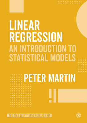 Linear Regression: An Introduction to Statistical Models Cover Image