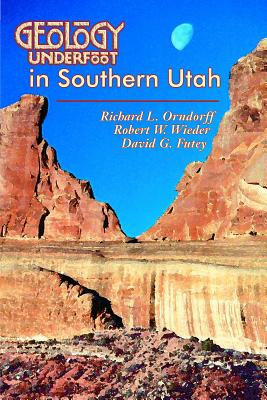 Geology Underfoot in Southern Utah Cover Image