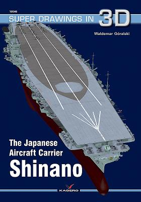 The Japanese Carrier Shinano (Super Drawings in 3D #1604) Cover Image