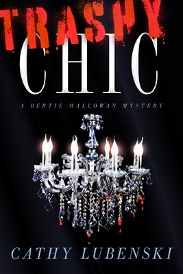 Trashy Chic: A Bertie Mallowan Mystery Cover Image