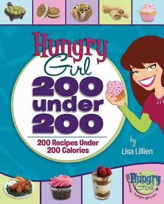 200 Under 200: 200 Recipes Under 200 Calories (Hungry Girl) Cover Image