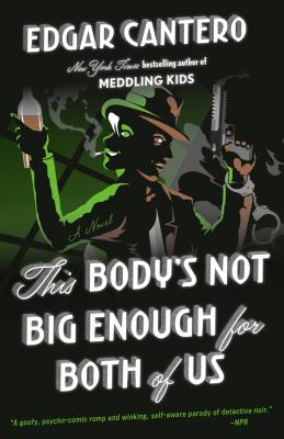 This Body's Not Big Enough for Both of Us: A Novel Cover Image