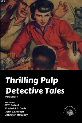 Cover for Thrilling Pulp Detective Tales, Vol. 1