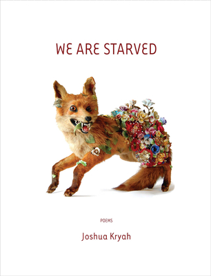 We are Starved (Mountain West Poetry Series) Cover Image