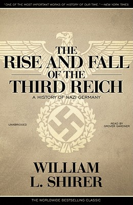 The Rise and Fall of the Third Reich, Part 1: A History of Nazi Germany Cover Image