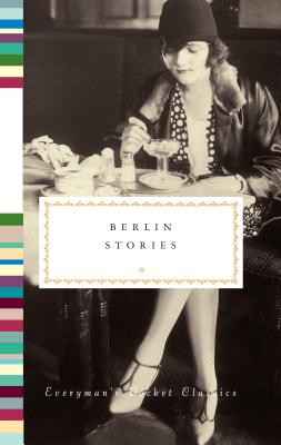 Berlin Stories (Everyman's Library Pocket Classics Series) Cover Image