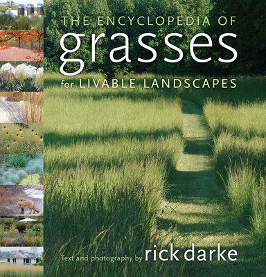 The Encyclopedia of Grasses for the Livable Landscape Cover