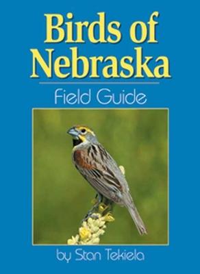 Birds of Nebraska Field Guide (Pocket Size Field Guide Series for Birders) Cover Image
