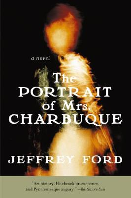 The Portrait of Mrs. Charbuque Cover Image
