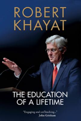 The Education of a Lifetime by Robert Khayat