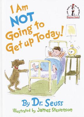 I Am Not Going to Get Up Today! Cover Image