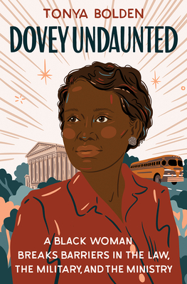 Dovey Undaunted: A Black Woman Breaks Barriers in the Law, the Military, and the Ministry Cover Image