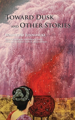 Toward Dusk and Other Stories Cover