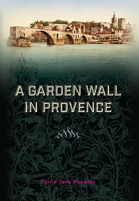 A Garden Wall in Provence Cover Image