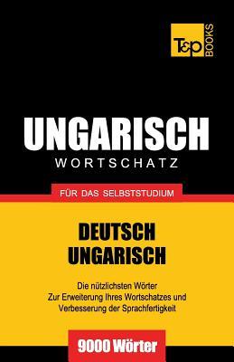 Ungarischer Wortschatz für das Selbststudium - 9000 Wörter Cover Image