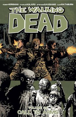 The Walking Dead, Vol. 26: Call To Arms cover image