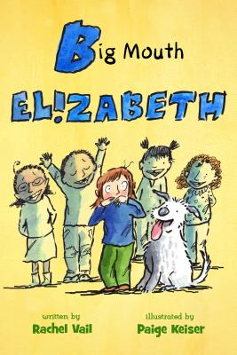 Big Mouth Elizabeth (A Is for Elizabeth #2) Cover Image