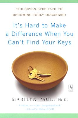It's Hard to Make a Difference When You Can't Find Your Keys Cover