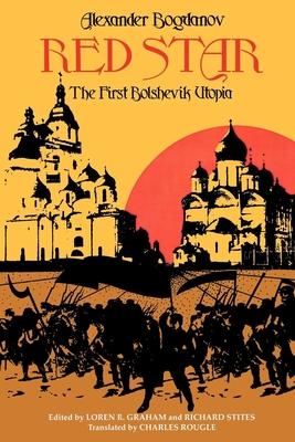 Red Star: The First Bolshevik Utopia (Soviet History) Cover Image