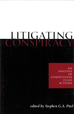 Litigating Conspiracy: An Analysis of Competition Class Actions Cover Image