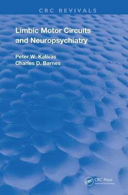 Limbic Motor Circuits and Neuropsychiatry (Routledge Revivals) Cover Image