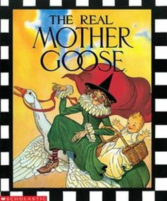 The Real Mother Goose Cover Image