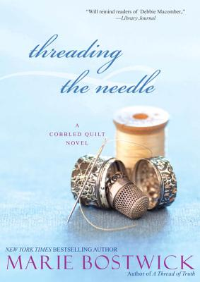 Cover for Threading the Needle (Cobbled Court Quilts #4)