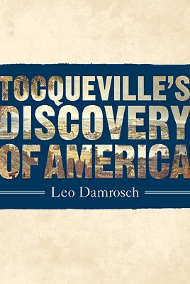 Tocqueville's Discovery of America Cover
