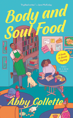 Body and Soul Food (A Books & Biscuits Mystery #1) Cover Image