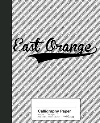 Calligraphy Paper: EAST ORANGE Notebook Cover Image